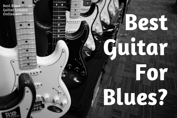 best-guitar-for-blues